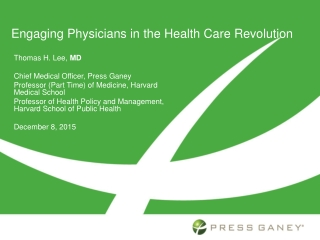 Engaging Physicians in the Health Care Revolution