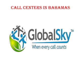Call Centers in Bahamas
