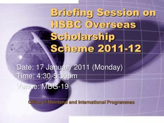Briefing Session on HSBC Overseas Scholarship Scheme 2011-12