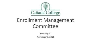 Enrollment Management Committee