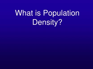 What is Population Density?