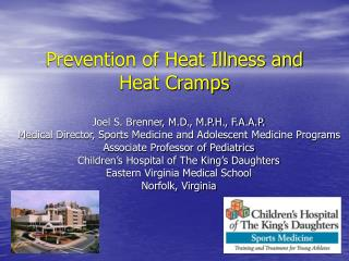 Prevention of Heat Illness and Heat Cramps