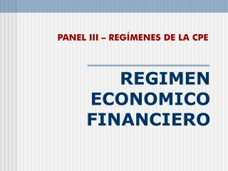 REGIMEN ECONOMICO FINANCIERO
