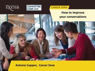 Antonia Coppen, Career Zone