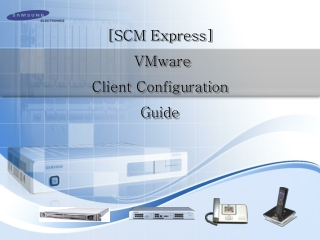 [SCM Express] VMware Client Configuration Guide