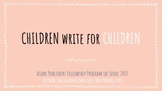 CHILDREN write for CHILDREN