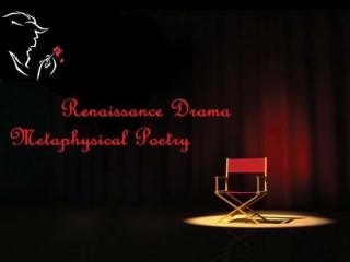 Renaissance Drama LECTURE 05