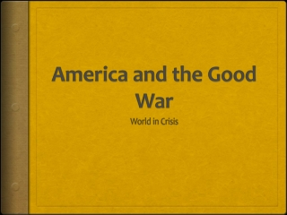 America and the Good War