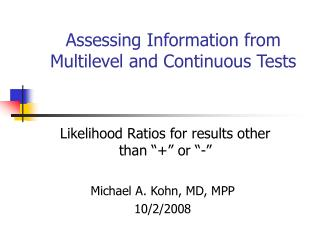 Assessing Information from Multilevel and Continuous Tests
