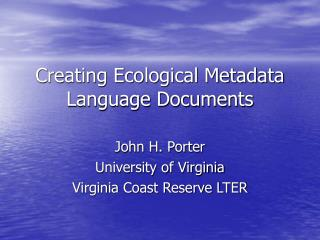 Creating Ecological Metadata Language Documents