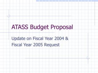 ATASS Budget Proposal