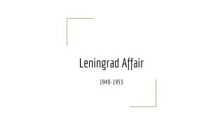 Leningrad Affair