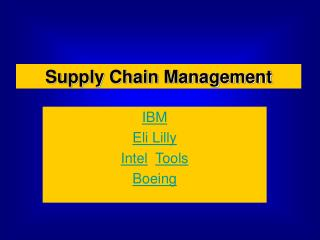 IBM Eli Lilly Intel Tools Boeing