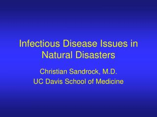 Infectious Disease Issues in Natural Disasters