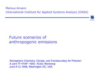 Future scenarios of  anthropogenic emissions