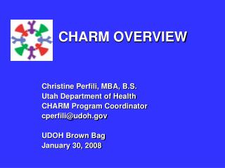 CHARM OVERVIEW