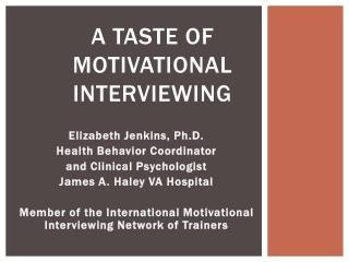 A Taste of Motivational Interviewing
