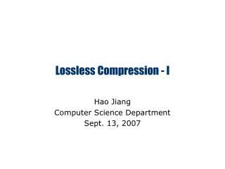 Lossless Compression - I