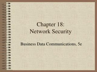 Chapter 18: Network Security