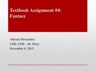 Textbook Assignment #4: Fantasy