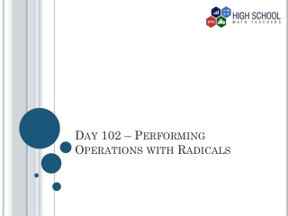 Day 102 – Performing Operations with Radicals