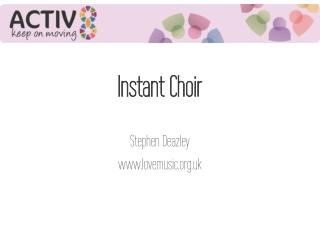 Instant Choir
