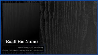 Exalt His Name