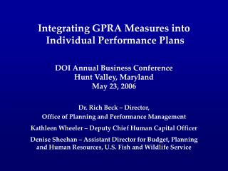 Integrating GPRA Measures into  Individual Performance Plans