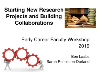 Starting New Research Projects and Building Collaborations