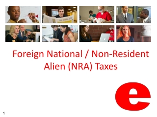 Foreign National / Non-Resident Alien (NRA) Taxes