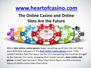 The Online Casino and Online Slots Are the Future