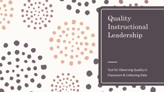Quality Instructional Leadership