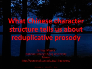 What Chinese character structure tells us about reduplicative prosody