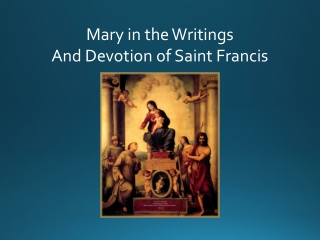 Mary in the Writings And Devotion of Saint Francis