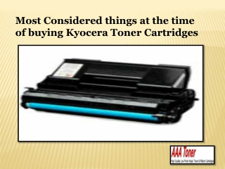 Most Considered things at the time of buying Kyocera Toner Cartridges