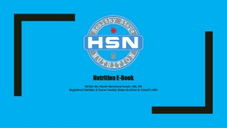 Nutrition E-Book Written By: Nicole Marchand Aucoin, MS, RD