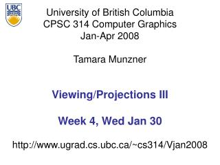 Viewing/Projections III Week 4, Wed Jan 30