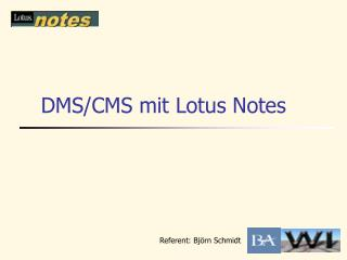 DMS/CMS mit Lotus Notes
