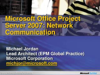 Microsoft Office Project Server 2007: Network Communication