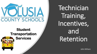 Technician Training, Incentives, and Retention