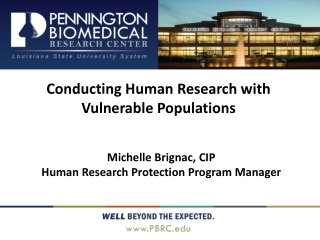 Conducting Human Research with Vulnerable Populations