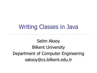 Writing Classes in Java