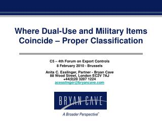 Where Dual-Use and Military Items Coincide – Proper Classification