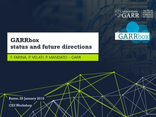GARRbox status and future directions