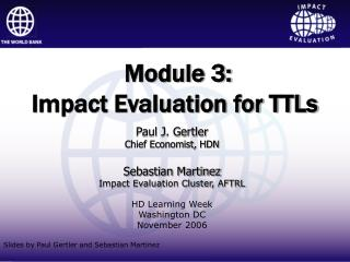 Module 3:  Impact Evaluation for TTLs