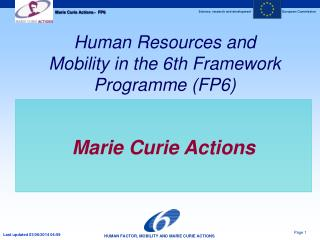 Human Resources and Mobility in the 6th Framework Programme (FP6)