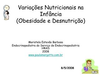 Variações Nutricionais na Infância (Obesidade e Desnutrição)