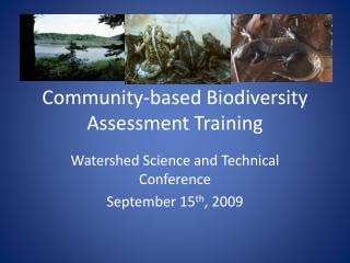 Community-based Biodiversity Assessment Training