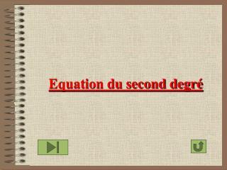 Equation du second degré