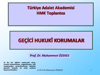 Türkiye A dalet Akademisi HMK Toplantısı